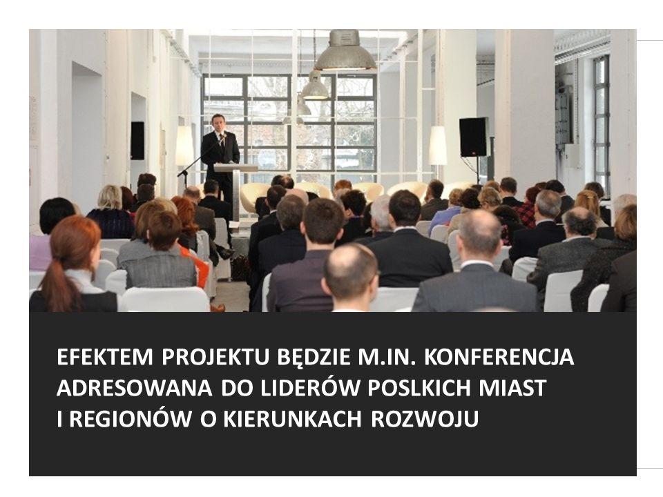 EFEKTEM PROJEKTU BĘDZIE M.IN.
