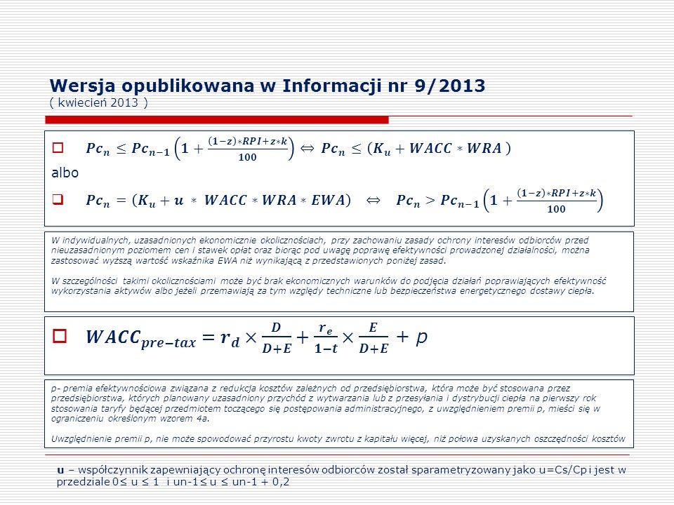 Wersja opublikowana w Informacji nr 9/2013 ( kwiecień 2013 ) W indywidualnych, uzasadnionych ekonomicznie okolicznościach, przy zachowaniu zasady ochr