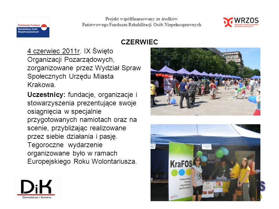 4 czerwiec 2011r. IX Święto Organizacji Pozarządowych, zorganizowane przez Wydział Spraw Społecznych Urzędu Miasta Krakowa. Uczestnicy: fundacje, orga