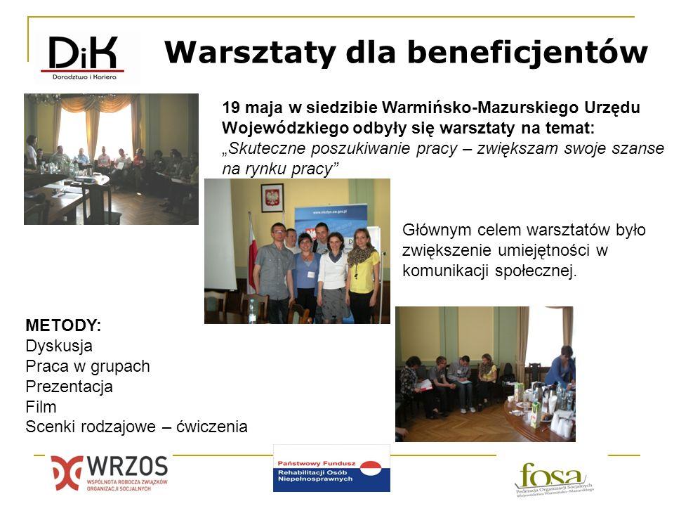 Warsztaty dla beneficjentów 19 maja w siedzibie Warmińsko-Mazurskiego Urzędu Wojewódzkiego odbyły się warsztaty na temat:Skuteczne poszukiwanie pracy