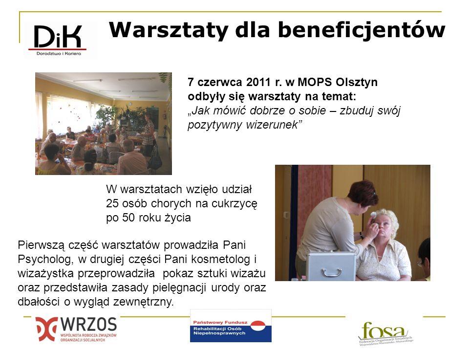 Warsztaty dla beneficjentów 7 czerwca 2011 r. w MOPS Olsztyn odbyły się warsztaty na temat: Jak mówić dobrze o sobie – zbuduj swój pozytywny wizerunek