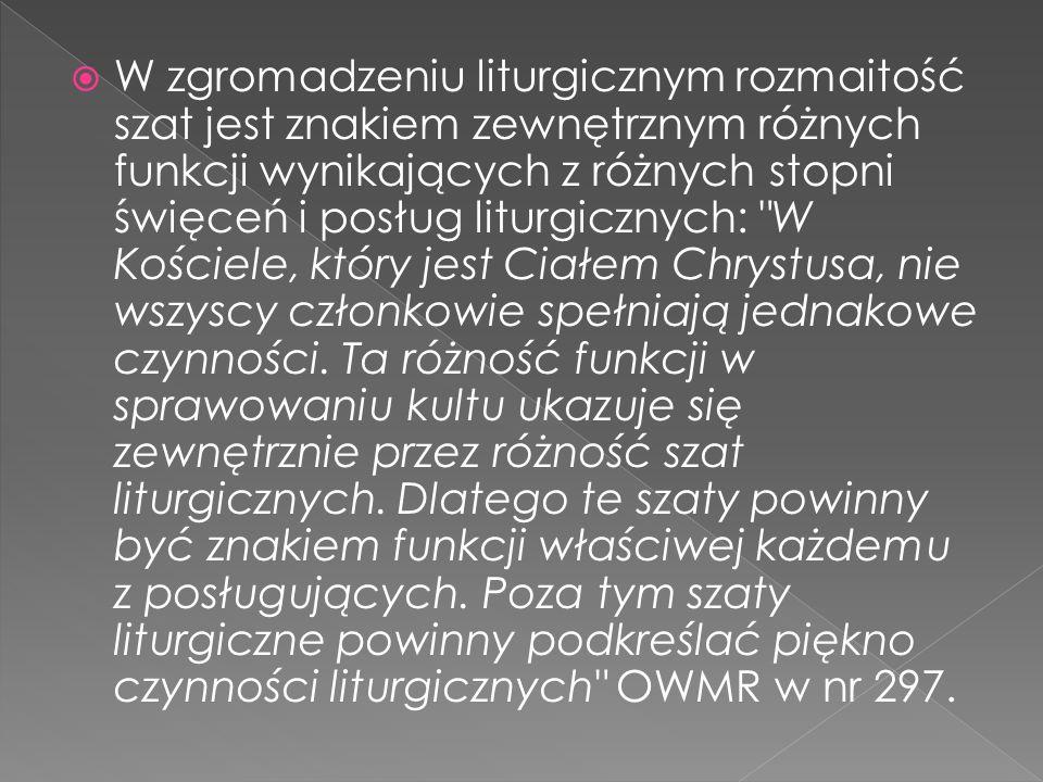 Humerał Alba Komża Pasek (cingulum) Stuła (orarium) Ornat Dalmatyka Kapa Biret Manipularz Dystynktorium