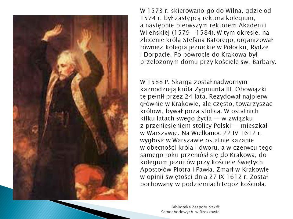 W 1573 r. skierowano go do Wilna, gdzie od 1574 r. był zastępcą rektora kolegium, a następnie pierwszym rektorem Akademii Wileńskiej (15791584). W tym