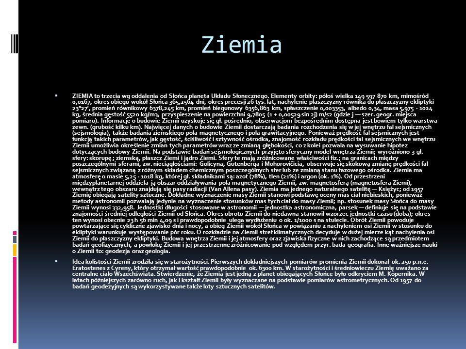Opracowanie na podstawie: Planet Poster Editions, Multimedialna encyklopedia powszechna wyd.