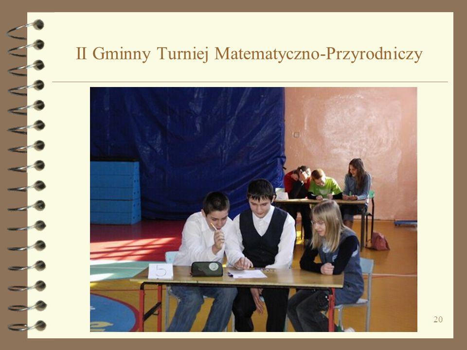 20 II Gminny Turniej Matematyczno-Przyrodniczy