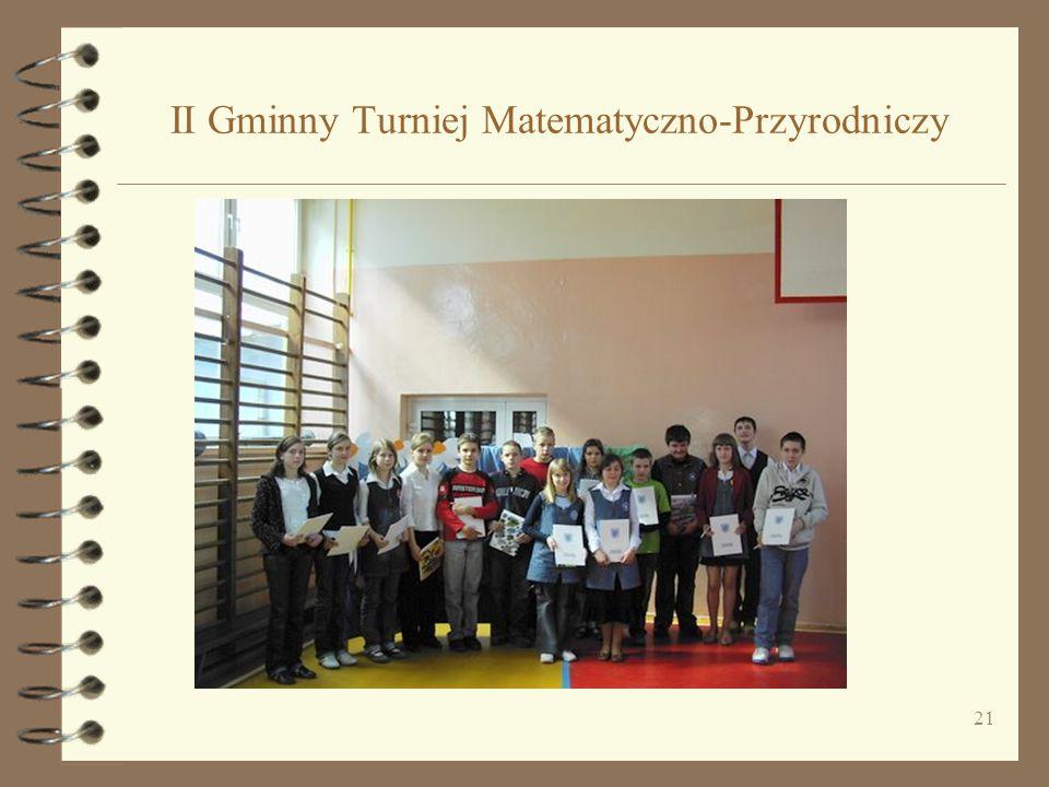21 II Gminny Turniej Matematyczno-Przyrodniczy
