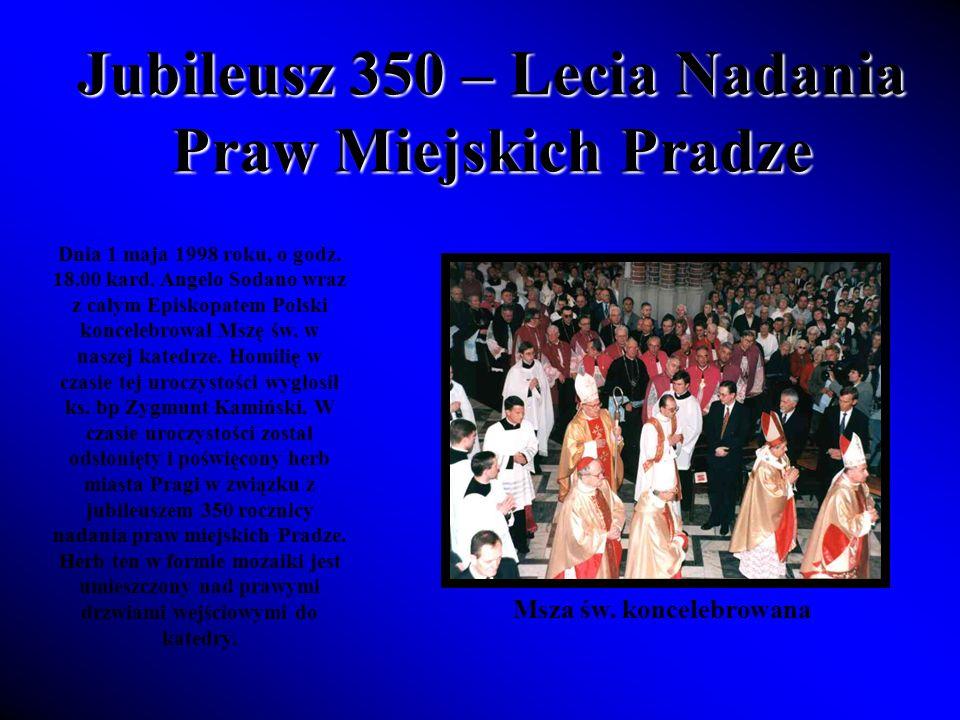 Jubileusz 350 – Lecia Nadania Praw Miejskich Pradze Dnia 1 maja 1998 roku, o godz.