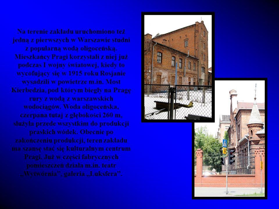 Na terenie zakładu uruchomiono też jedną z pierwszych w Warszawie studni z popularną wodą oligoceńską.