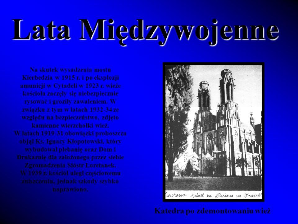 Lata Międzywojenne Na skutek wysadzenia mostu Kierbedzia w 1915 r.