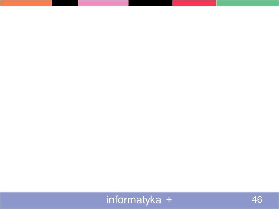 informatyka + 46
