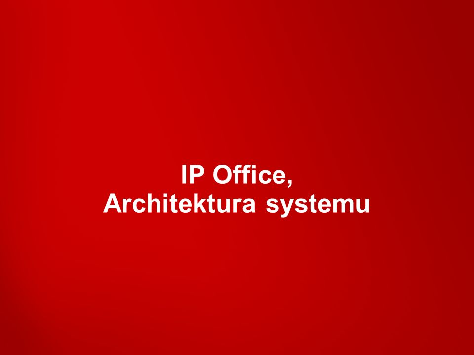 IP Office, Architektura systemu