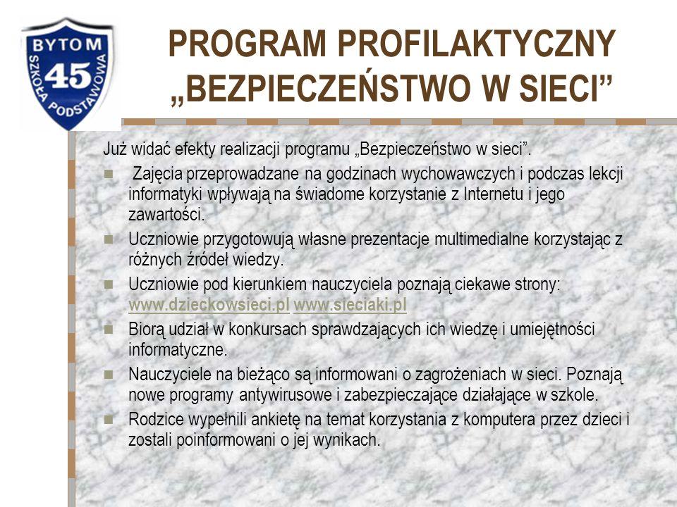 PROGRAMY ZABEZPIECZAJĄCE Wszystkie komputery zabezpieczone są programem antywirusowym Kaspersky Anti-Virus 7.0, który zapewnia ochronę przed wszystkimi zagrożeniami internetowymi.