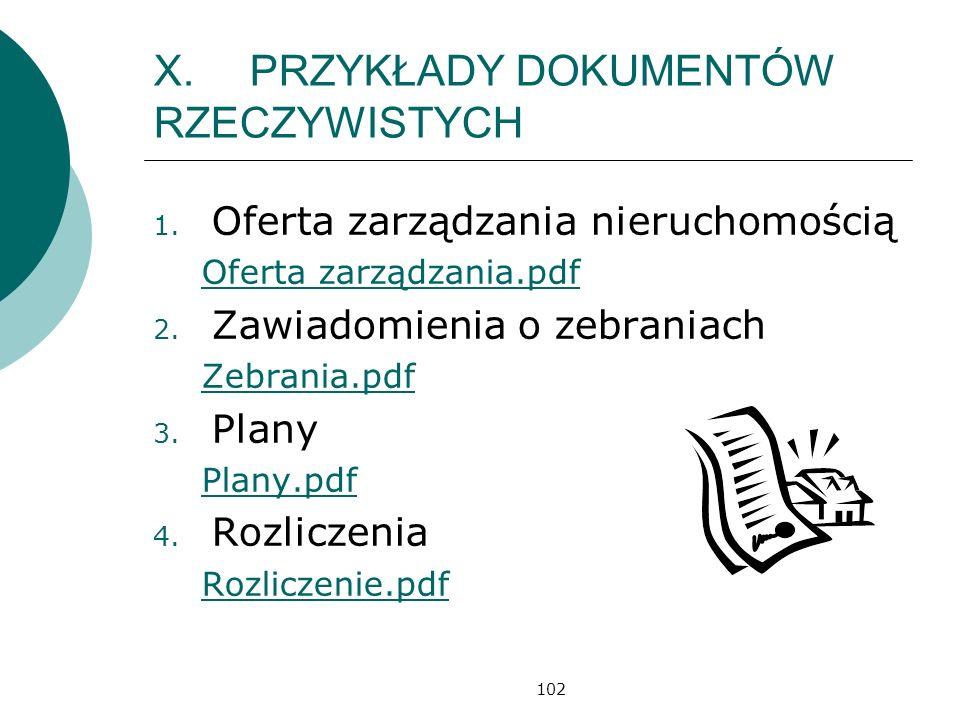 102 X.PRZYKŁADY DOKUMENTÓW RZECZYWISTYCH 1.