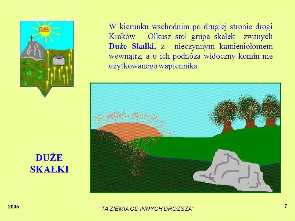 2005 TA ZIEMIA OD INNYCH DROŻSZA 37 Gdy była wojna ludzie ukrywali się w jaskini, odbywały się tam msze święte.