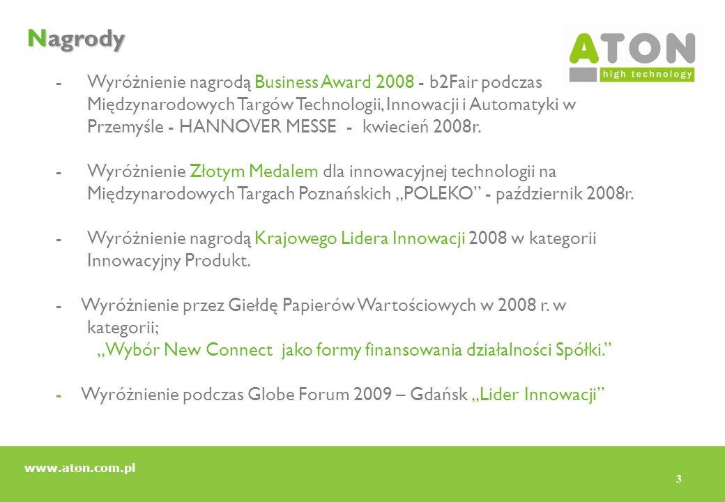 3 Nagrody -Wyróżnienie nagrodą Business Award 2008 - b2Fair podczas Międzynarodowych Targów Technologii, Innowacji i Automatyki w Przemyśle - HANNOVER