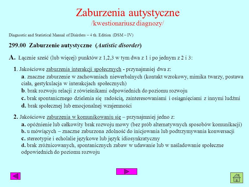 Zaburzenia autystyczne / c.d. / 3.