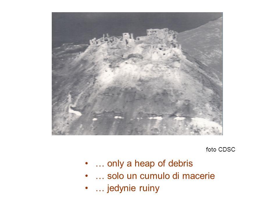 … only a heap of debris … solo un cumulo di macerie … jedynie ruiny foto CDSC