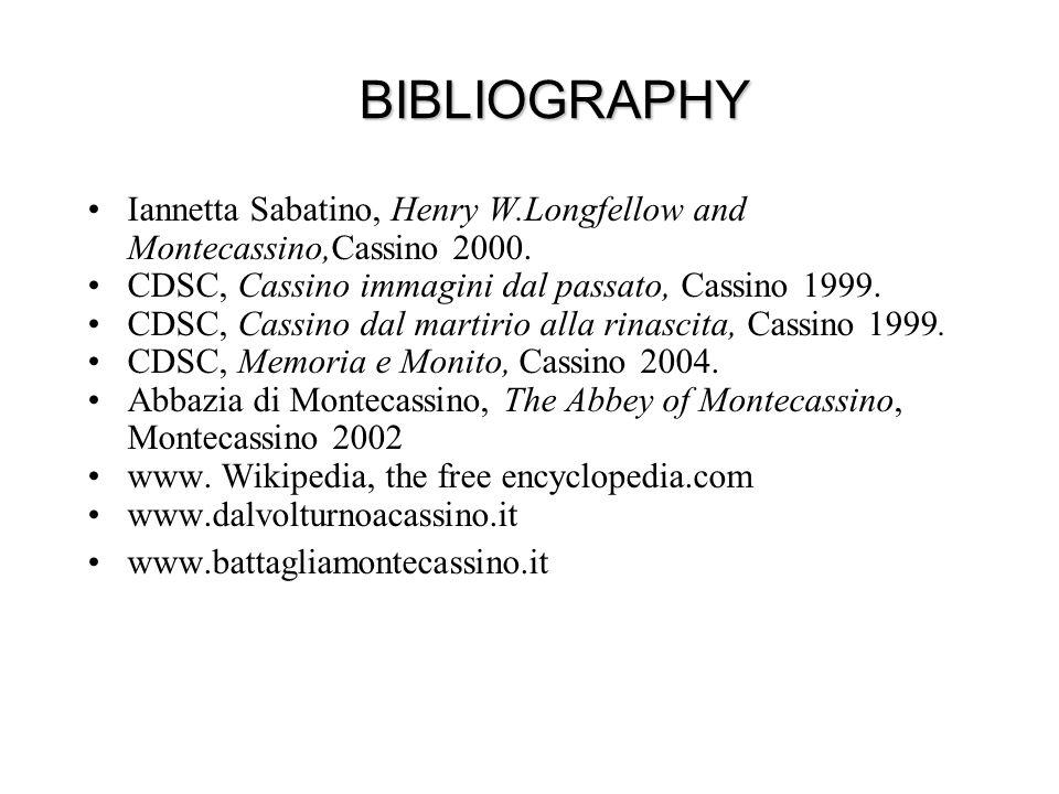 Iannetta Sabatino, Henry W.Longfellow and Montecassino,Cassino 2000. CDSC, Cassino immagini dal passato, Cassino 1999. CDSC, Cassino dal martirio alla