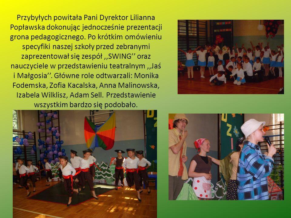 Przybyłych powitała Pani Dyrektor Lilianna Popławska dokonując jednocześnie prezentacji grona pedagogicznego.
