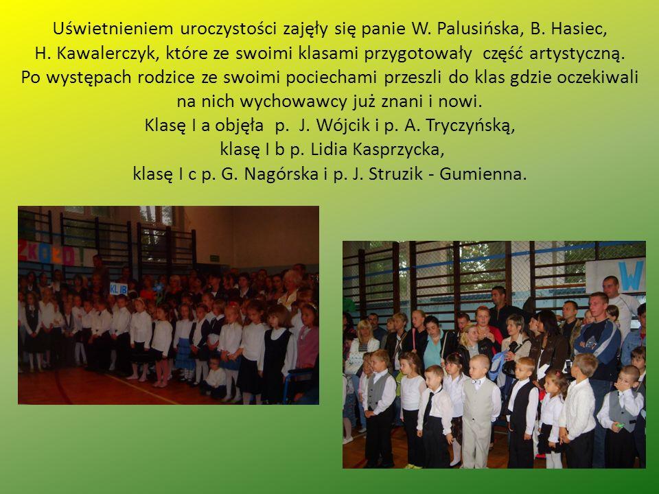 Uświetnieniem uroczystości zajęły się panie W.Palusińska, B.