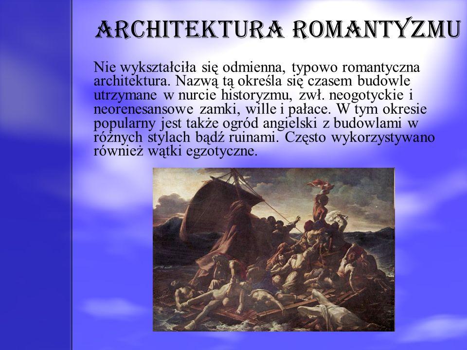 Architektura romantyzmu Nie wykształciła się odmienna, typowo romantyczna architektura. Nazwą tą określa się czasem budowle utrzymane w nurcie history