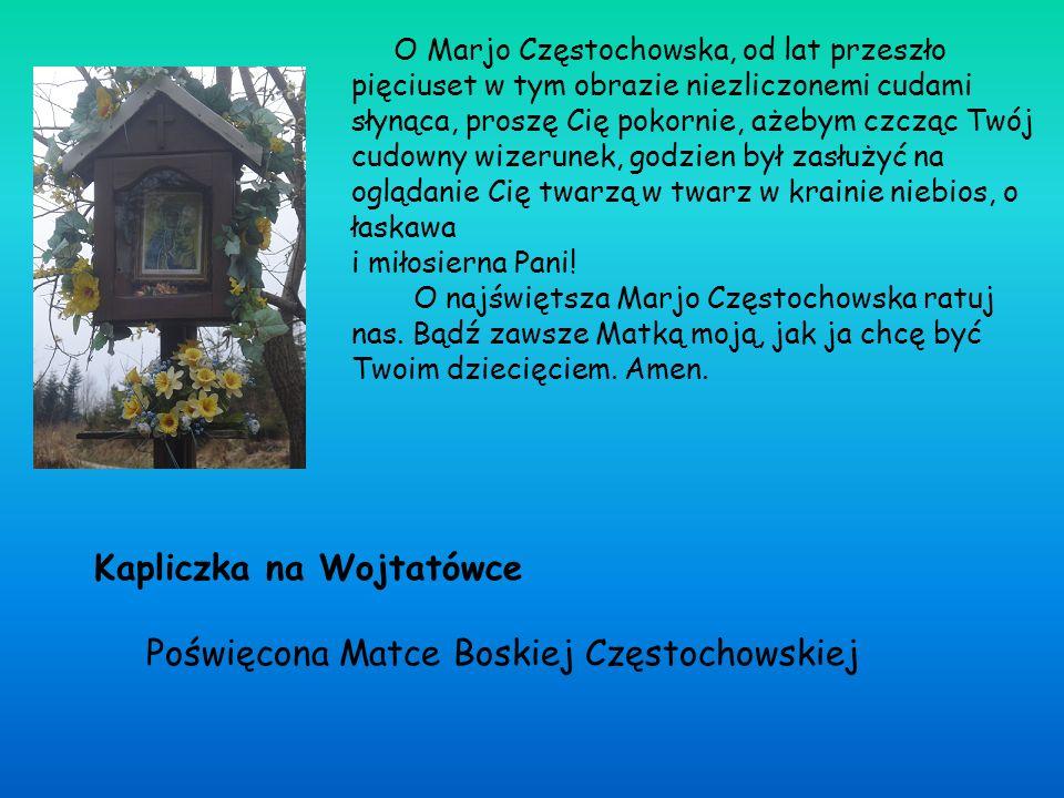 MODLITWY ODMAWIANE PRZY KAPLICZCE NAJŚWIĘTSZEJ MARYI PANNY ZNAJDUJĄCEJ SIĘ NA GÓRZE ABRAHAMÓW Kapliczka została wykonana w latach 1986- 1987 przez znanego w Żabnicy rzeźbiarza, Józefa Kupczaka.