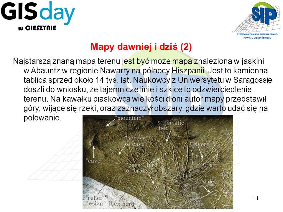11 Najstarszą znaną mapą terenu jest być może mapa znaleziona w jaskini w Abauntz w regionie Nawarry na północy Hiszpanii. Jest to kamienna tablica sp