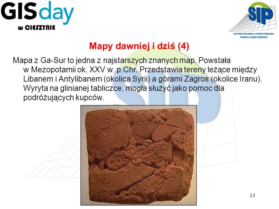 13 Mapa z Ga-Sur to jedna z najstarszych znanych map. Powstała w Mezopotamii ok. XXV w. p.Chr. Przedstawia tereny leżące między Libanem i Antylibanem