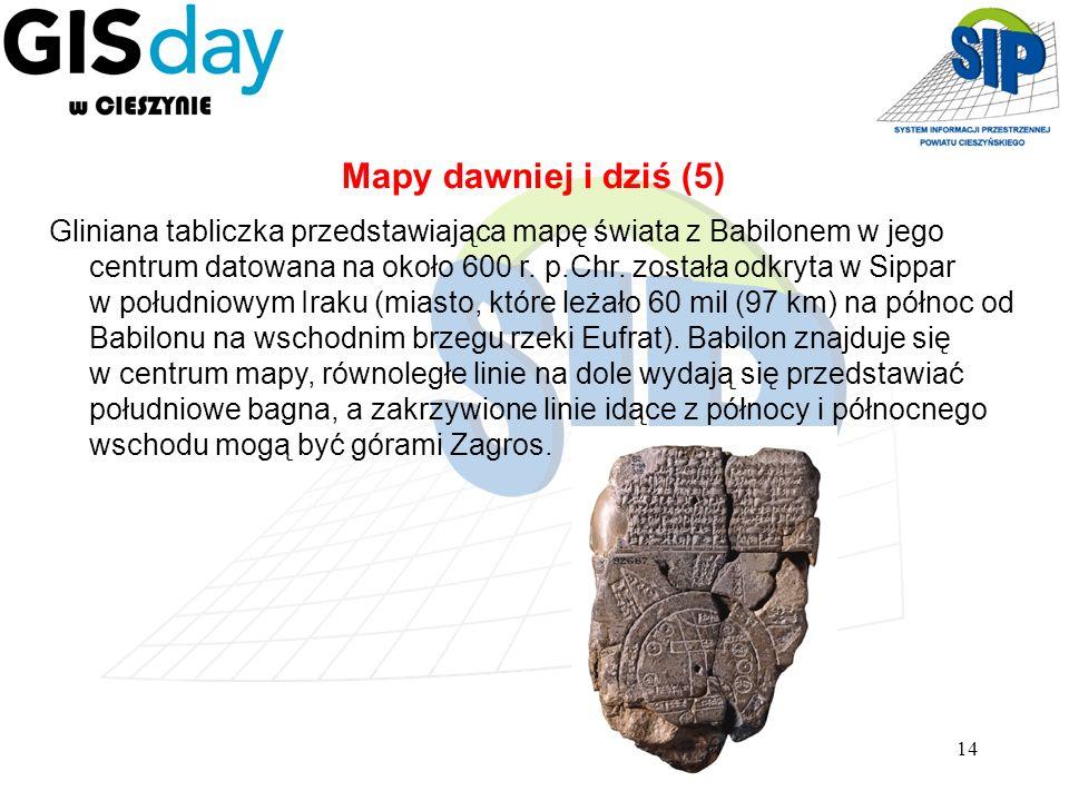 14 Gliniana tabliczka przedstawiająca mapę świata z Babilonem w jego centrum datowana na około 600 r. p.Chr. została odkryta w Sippar w południowym Ir