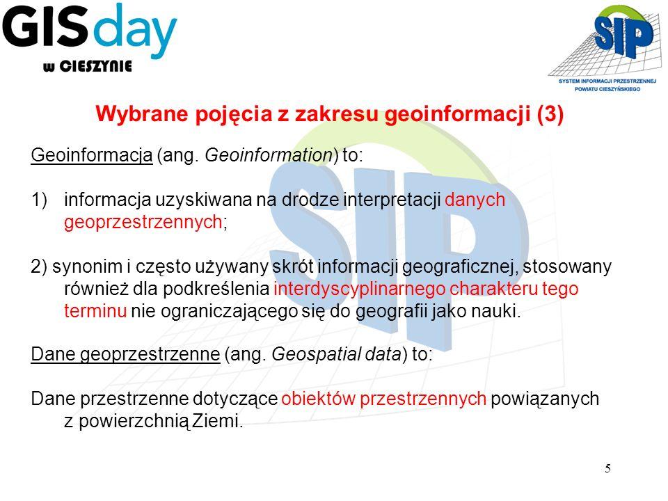 5 Wybrane pojęcia z zakresu geoinformacji (3) Geoinformacja (ang. Geoinformation) to: 1)informacja uzyskiwana na drodze interpretacji danych geoprzest