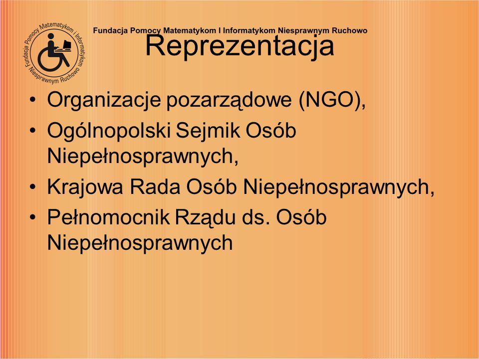 Reprezentacja Organizacje pozarządowe (NGO), Ogólnopolski Sejmik Osób Niepełnosprawnych, Krajowa Rada Osób Niepełnosprawnych, Pełnomocnik Rządu ds. Os