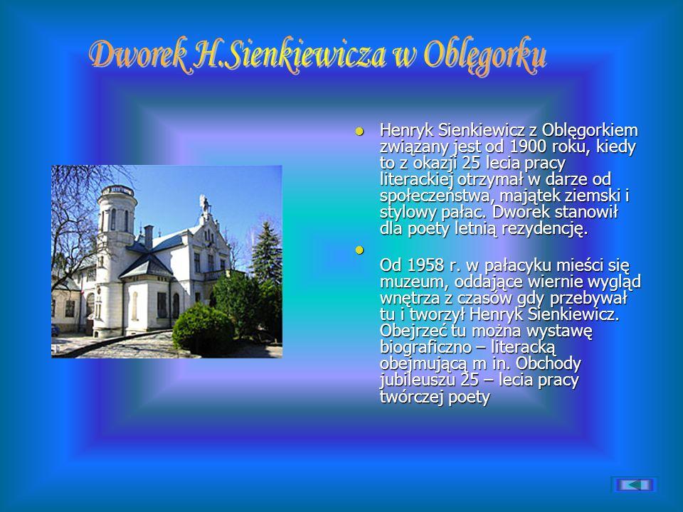 Henryk Sienkiewicz z Oblęgorkiem związany jest od 1900 roku, kiedy to z okazji 25 lecia pracy literackiej otrzymał w darze od społeczeństwa, majątek z