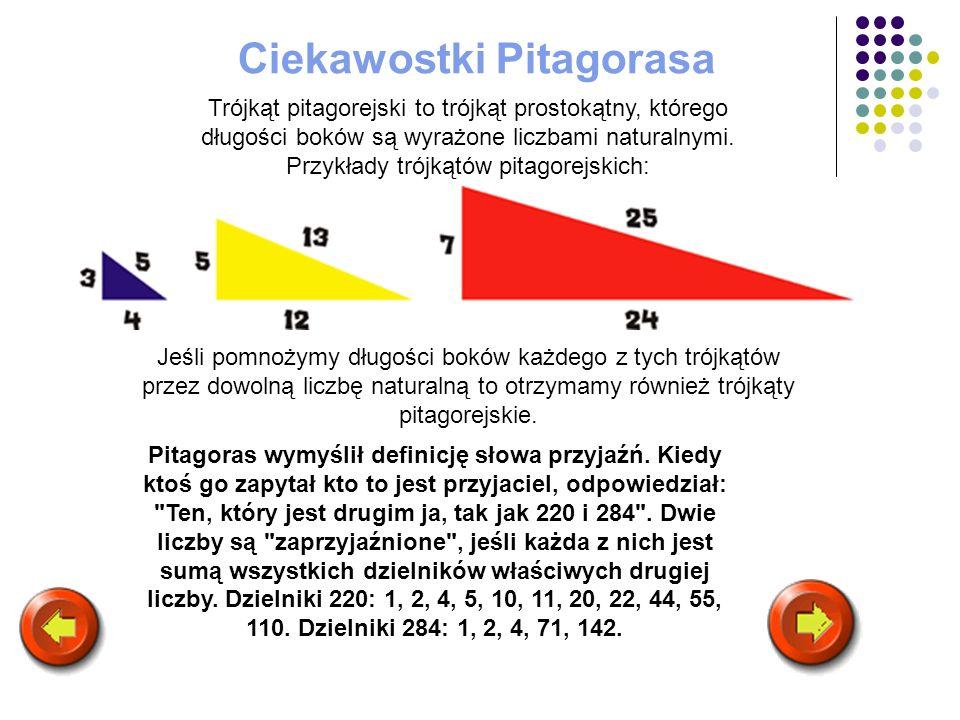 Trójkąt pitagorejski to trójkąt prostokątny, którego długości boków są wyrażone liczbami naturalnymi. Przykłady trójkątów pitagorejskich: Jeśli pomnoż