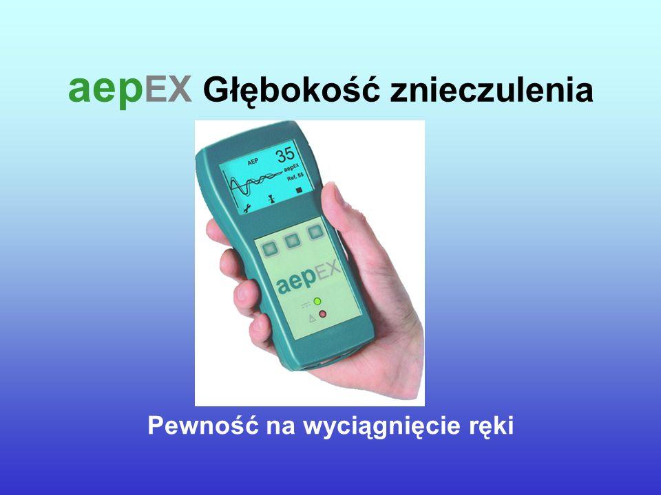 aep EX Głębokość znieczulenia Pewność na wyciągnięcie ręki