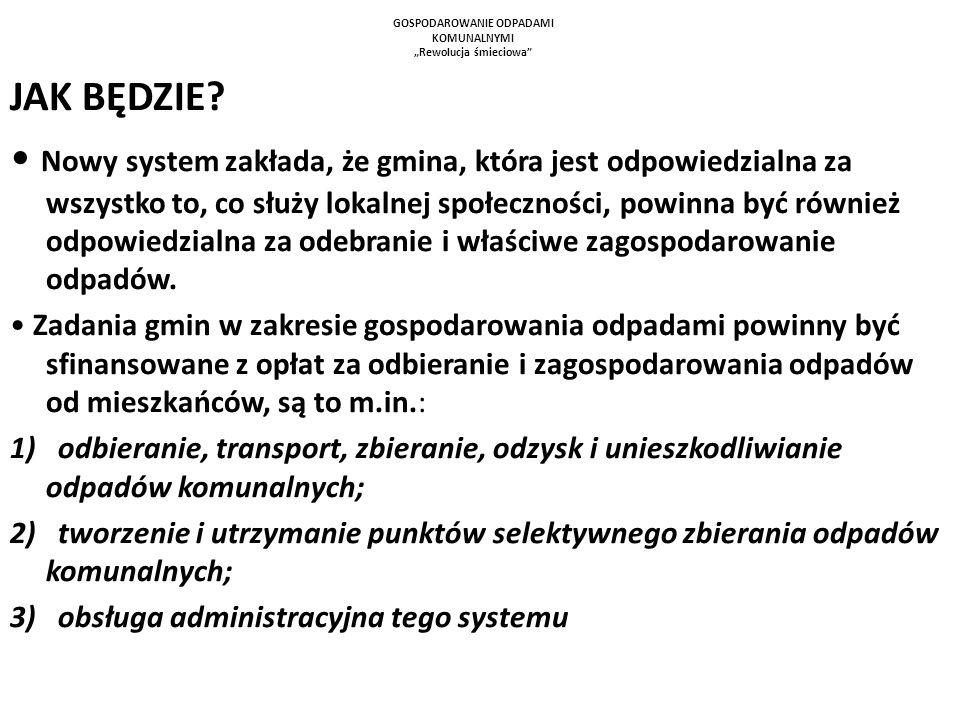 System powinien sam się finansować WPŁATY Z OPŁAT = WYDATKI NA UTRZYMANIE SYSTEMU art.6r 1.