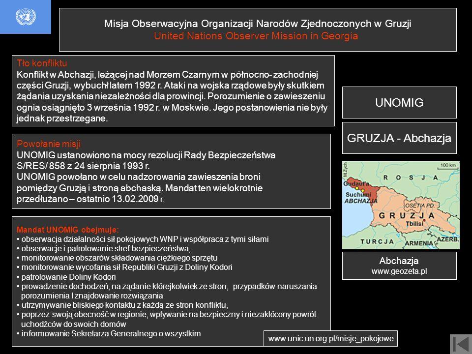 UNOMIG GRUZJA - Abchazja Misja Obserwacyjna Organizacji Narodów Zjednoczonych w Gruzji United Nations Observer Mission in Georgia Powołanie misji UNOM
