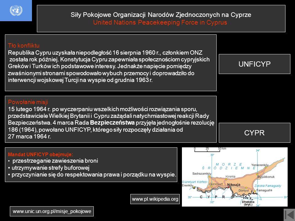 Siły Pokojowe Organizacji Narodów Zjednoczonych na Cyprze United Nations Peacekeeping Force in Cyprus UNFICYP CYPR Tło konfliktu Republika Cypru uzysk