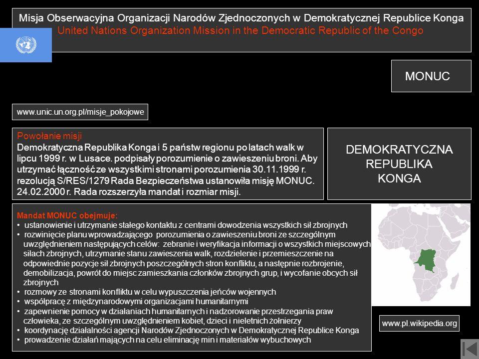 Misja Obserwacyjna Organizacji Narodów Zjednoczonych w Demokratycznej Republice Konga United Nations Organization Mission in the Democratic Republic o