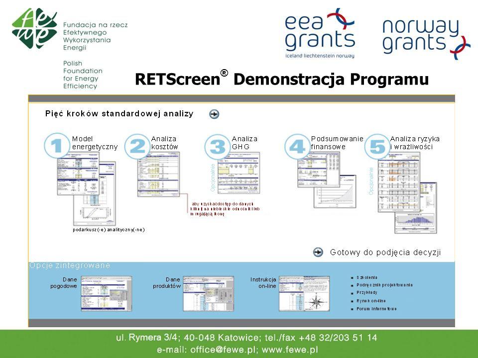 RETScreen ® Demonstracja Programu