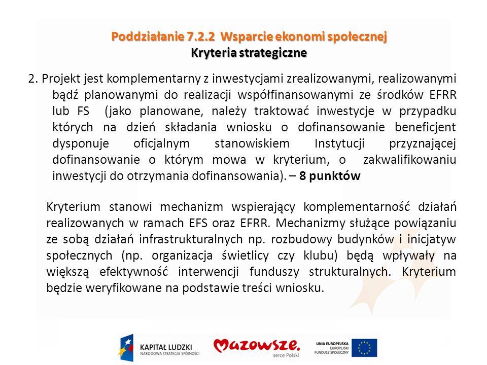 Poddziałanie 7.2.2 Wsparcie ekonomi społecznej Kryteria strategiczne 2.