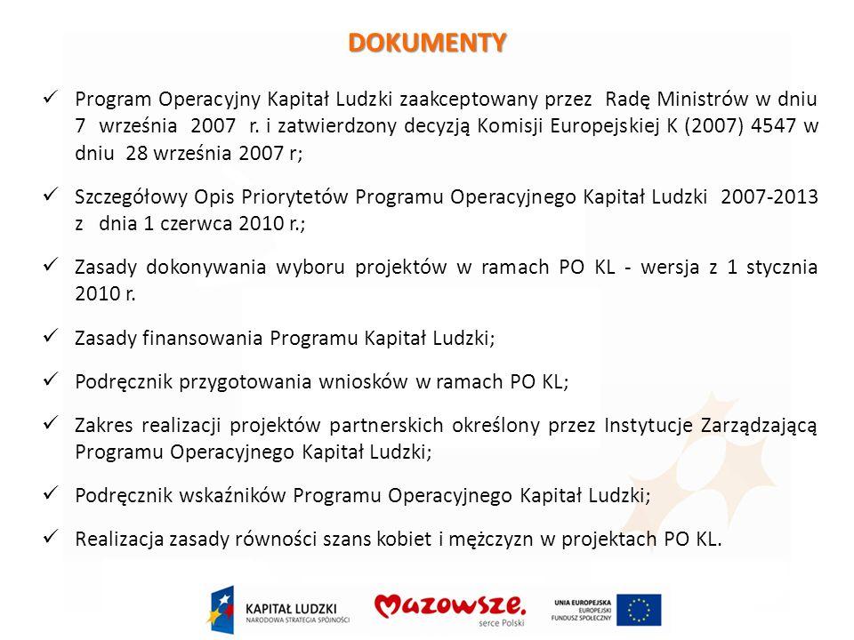 DOKUMENTY Program Operacyjny Kapitał Ludzki zaakceptowany przez Radę Ministrów w dniu 7 września 2007 r.
