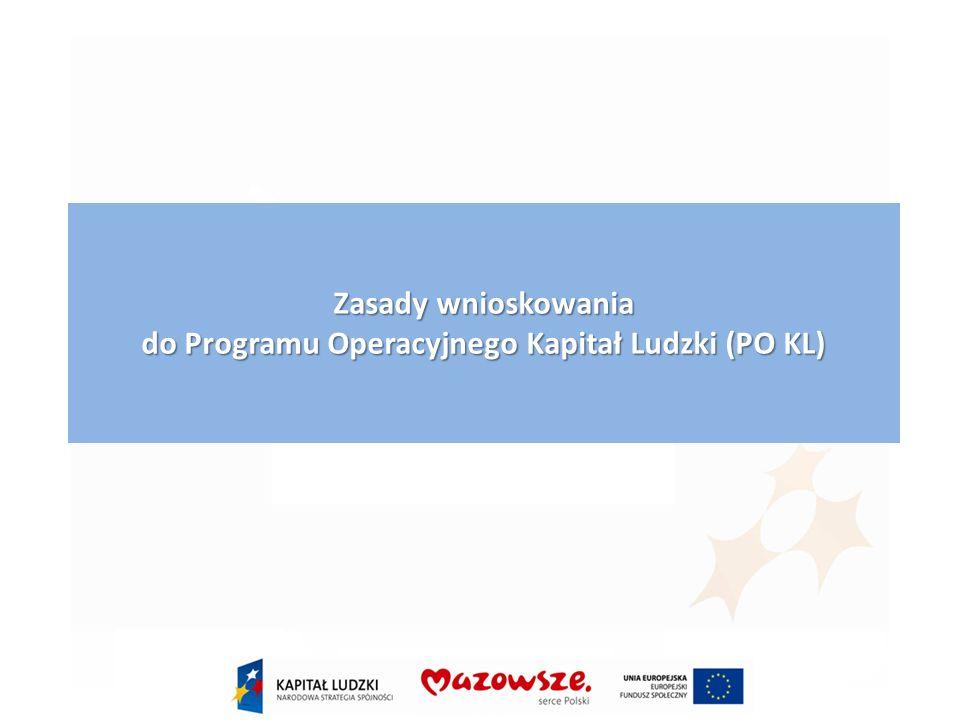 Zasady wnioskowania do Programu Operacyjnego Kapitał Ludzki (PO KL)