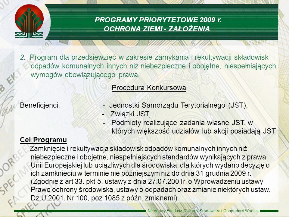 Narodowy Fundusz Ochrony Środowiska i Gospodarki Wodnej 2. Program dla przedsięwzięć w zakresie zamykania i rekultywacji składowisk odpadów komunalnyc