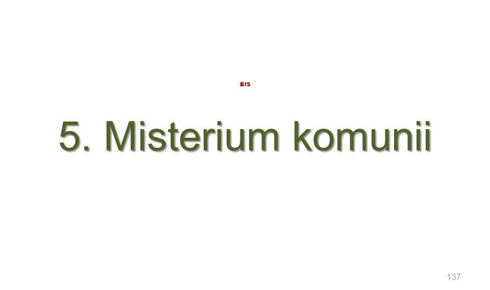 5. Misterium komunii BIS 5. Misterium komunii 137