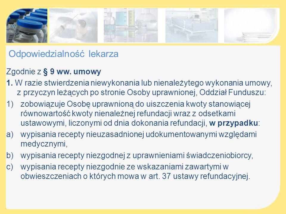Dane dotyczące przepisywanych leków, środków spożywczych specjalnego przeznaczenia żywieniowego oraz wyrobów medycznych 6.odpłatność cd.