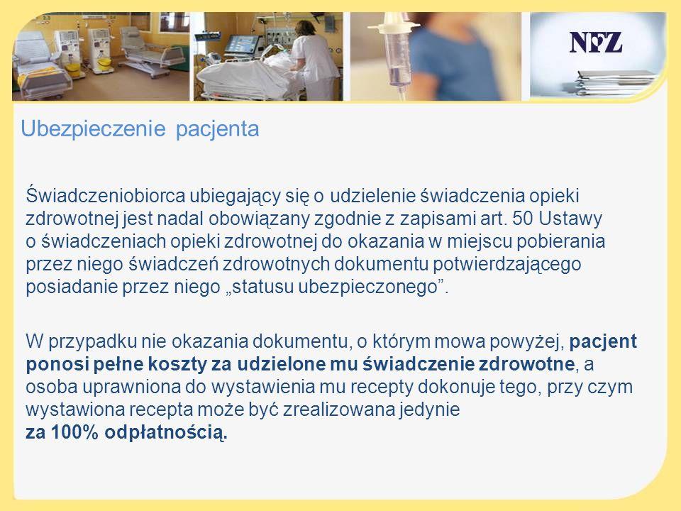 Ubezpieczenie pacjenta Zgodnie z art.