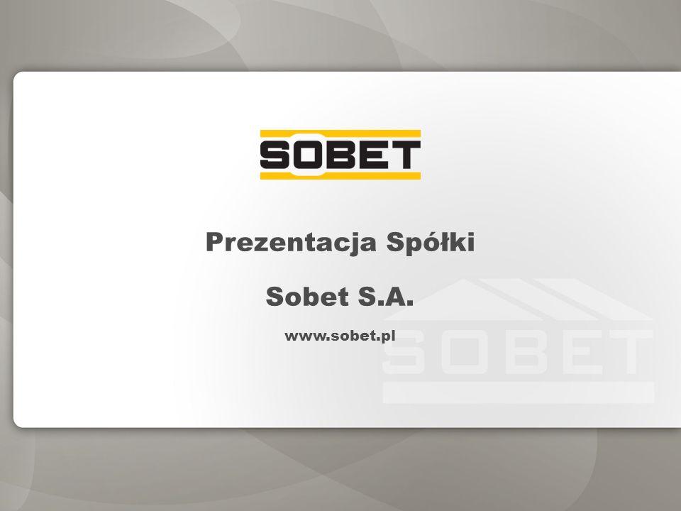 Prezentacja Spółki Sobet S.A. www.sobet.pl