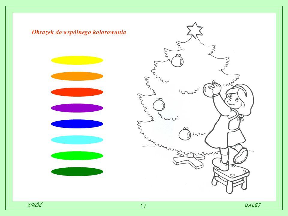 17 Obrazek do wspólnego kolorowania WRÓĆDALEJ