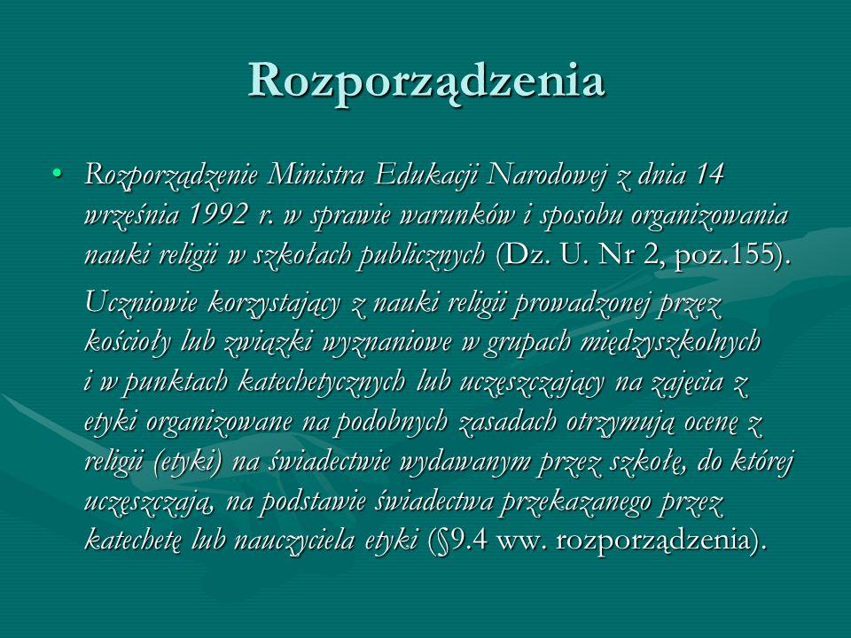Rozporządzenia Rozporządzenie Ministra Edukacji Narodowej z dnia 14 września 1992 r. w sprawie warunków i sposobu organizowania nauki religii w szkoła