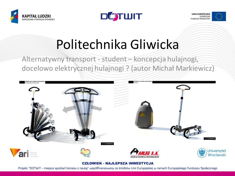 Politechnika Gliwicka Alternatywny transport - student – koncepcja hulajnogi, docelowo elektrycznej hulajnogi ? (autor Michał Markiewicz)